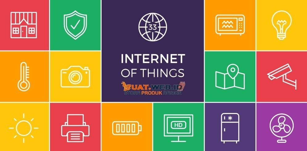 Definisi Internet Of Things Berdasarkan Fungsi, Tujuan & Penerapannya